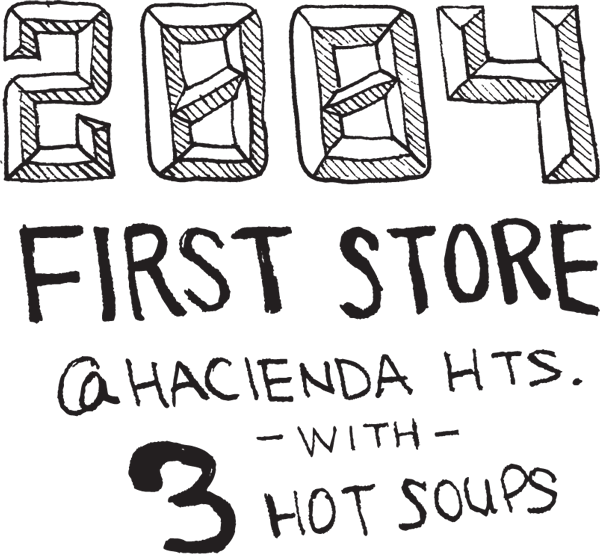 2004, first store with 3 hot soups